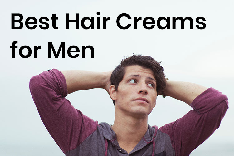Best Hair Cream For Men And How To Use Them Dapper Confidential